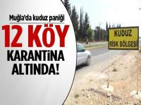 Muğla-12 köy karantinaya alındı !