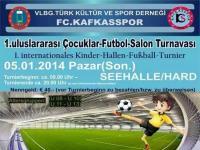 VLBG. Türk Kültür ve Spor Derneği FC. Kafkasspor Turnuvası