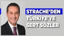 Strache'den Türkiye'ye sert eleştiriler