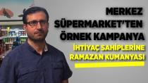 Merkez Süpermarket'ten ihtiyaç sahiplerine Ramazan kumanyası