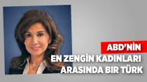 ABD'nin en zengin kadınları arasında bir Türk