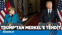 Trump'tan Merkel'e tehdit